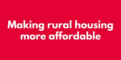 MAKING RURAL HOUSING MORE AFFORDABLE tickets