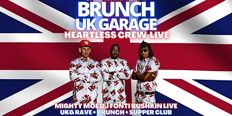 Brunch UK Garage  - Heartless Crew - Live tickets