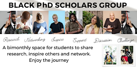 Black PhD Scholars- Networking and Study Skills tickets
