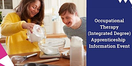 Occupational Therapy (Integrated Degree) Apprenticeship  Information Event tickets