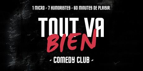 Tout Va Bien - Comedy Club billets
