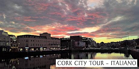 CORK CITY TOUR, IN ITALIANO tickets