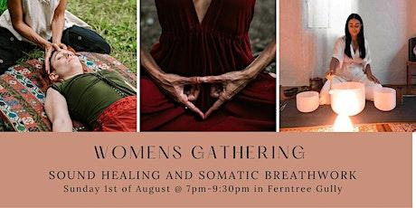 WOMEN'S CIRCLE -  Sound Healing & Somatic Breathwork Journey tickets