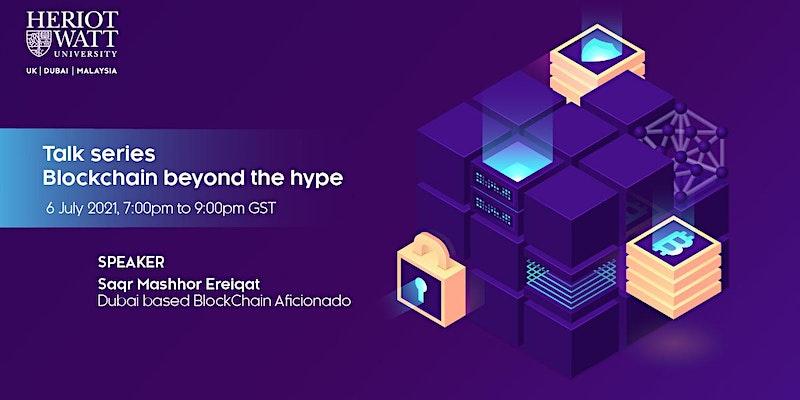 Webinar: Heriot- Watt Talk series - Blockchain beyond the hype