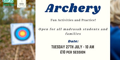 Archery. Fun activities and practise