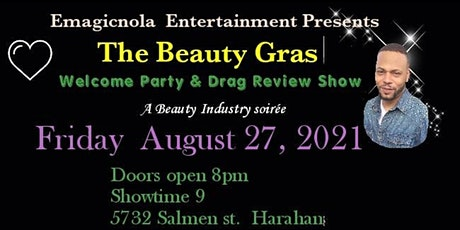 The BEAUTY GRAS PARTY  & SHOW tickets