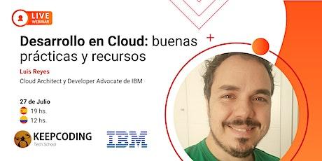 Webinar: Desarrollo en Cloud, buenas prácticas y recursos entradas