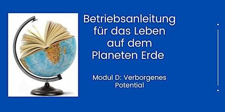 Betriebsanleitung für das Leben auf dem Planeten Erde  - Modul D Tickets