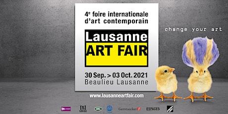 Lausanne ART FAIR 2021 billets
