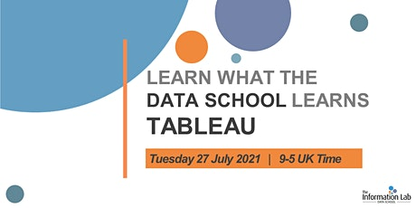 Virtual - Learn what the Data School learns July 2021 (Tableau) biglietti