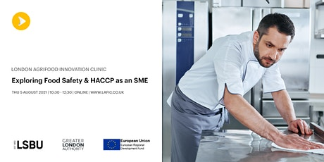 Exploring Food Safety & HACCP as an SME tickets