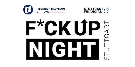 Fuck Up Nights Stuttgart Tickets