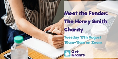 FREE Virtual Meet the Funder Event: The Henry Smith Charity tickets