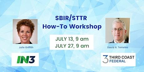 SBIR/STTR How-To Workshop Presented by IN3 & Third Coast Federal tickets