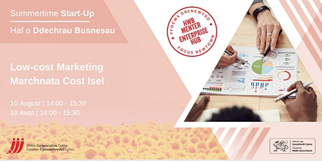 Summertime Start-Up #4 | Haf o Ddechrau Busnesau #4 tickets