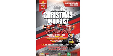 Jibaritos with Troops- Christmas in August car show tickets