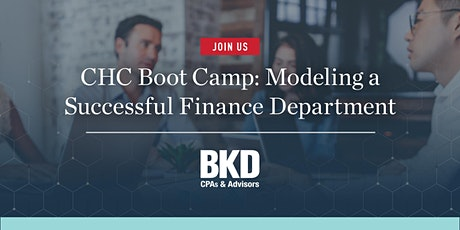 CHC Boot Camp: Modeling a Successful Finance Department tickets