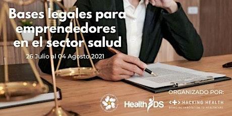 Curso Bases Legales para Emprendedores en el Sector Salud 2021 entradas