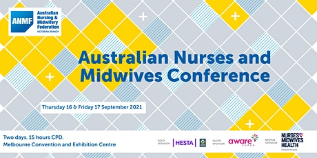 Australian Nurses and Midwives Conference 2021 tickets