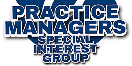 IHSCM Practice Managers Special Interest Group Meeting tickets