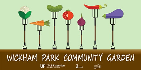 Wickham Park Community Garden: Learn how to grow nutritious food 2021-2022 tickets