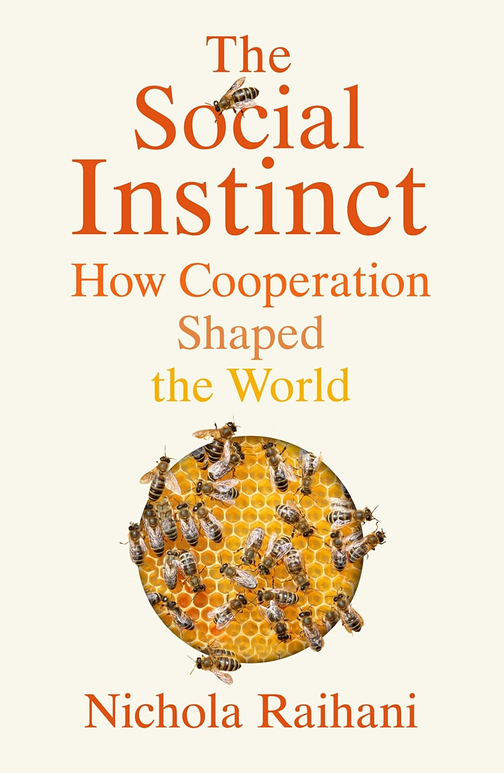 The Social Instinct – How Cooperation Shaped the World image