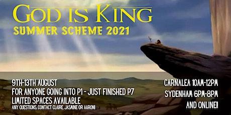 God is King! Summer Scheme 2021 tickets