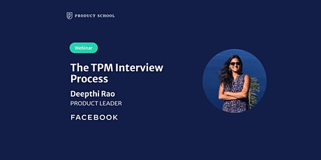 Webinar: The TPM Interview Process by Facebook Product Leader tickets