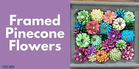 Tween/Teen Craft Kit - Framed Pinecone Flowers tickets