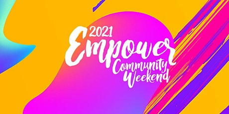Empower the Community Weekend tickets