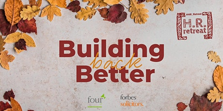 Autumn HR Retreat – Build Back Better tickets