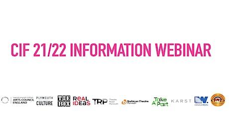 CIF 21/22 INFORMATION WEBINAR tickets