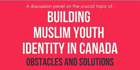I-RSS Panel: Building Muslim Youth Identity in Canada tickets