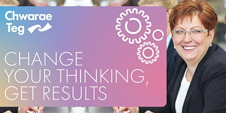 Change your thinking, get results workshop tickets