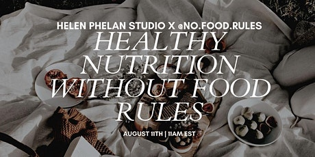 Healthy Nutrition Without Food Rules with Anti-Diet RDN @no.food.rules tickets