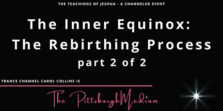 The Inner Equinox  - a Jeshua Speaks channeled event tickets