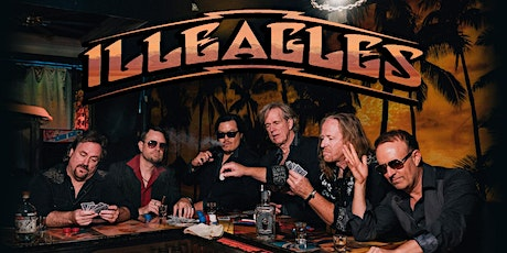 Illeagles - The premier tribute to the music of the Eagles tickets
