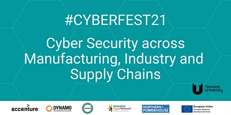 #CyberFest 21-Cyber Security across Manufacturing, Industry & Supply Chains tickets