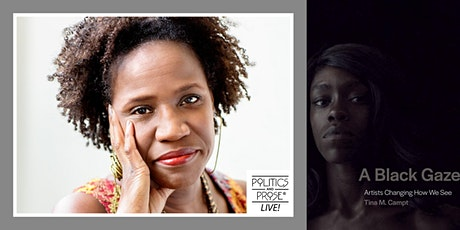 P&P Live! Tina M. Campt | A BLACK GAZE: ARTISTS CHANGING HOW WE SEE tickets