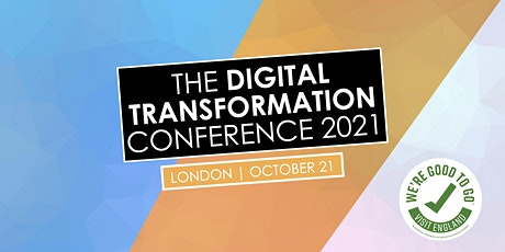The Digital Transformation Conference | London | October 21st 2021 tickets