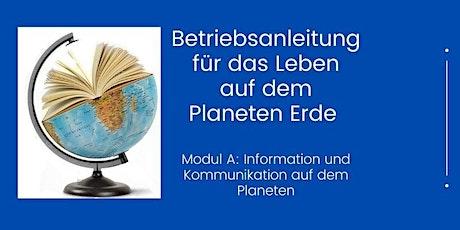 Betriebsanleitung für das Leben auf dem Planeten Erde  - Modul A Tickets
