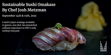 Sustainable Sushi Omakase by Chef Josh Metzman tickets