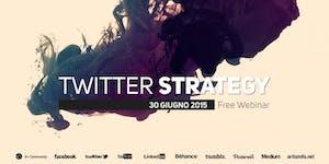 Twitter Strategy, part 2 (free webinar)