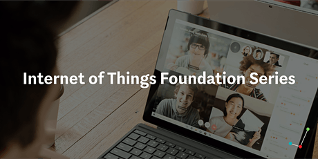Internet of Things Foundation Series tickets