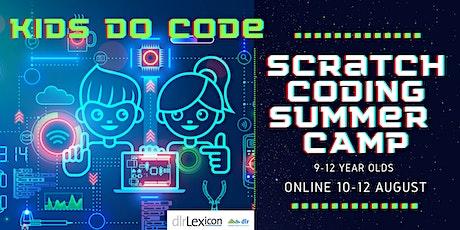Kids do Code: Scratch Coding Online Summer Camp  for 9-12yrs tickets