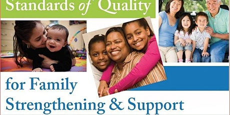 Standards of Quality for Family Strengthening & Support tickets