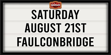 UCC Presents: FAULCONBRIDGE EP 1 tickets