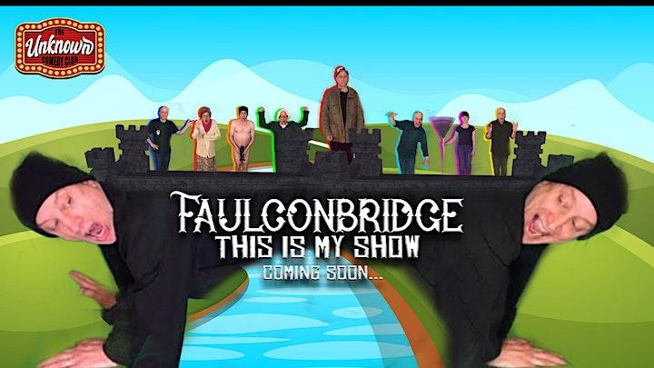 UCC Presents: FAULCONBRIDGE EP 1 image