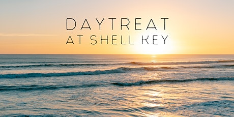 Daytreat at Shell Key tickets