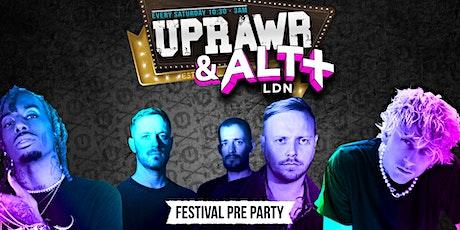 UPRAWR x ALT LDN PRE-PARTY tickets